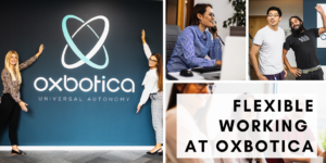 Flexible Working With Oxbotica