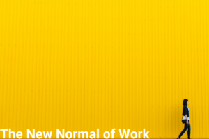 yellow background, woman walking and 'new normal of work' in text